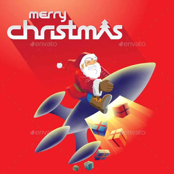 Rocket Santa - Christmas Seasons/Holidays