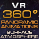 "VR 360 Panoramic Animations ""Surface Atmosphere"" - VideoHive Item for Sale"