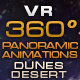 "VR 360 Panoramic Animations ""Dunes Desert"" - VideoHive Item for Sale"