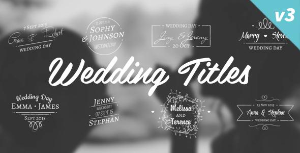 Videohive Wedding Titles V.3 12263510