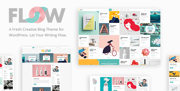 Flow - A Fresh Creative Blog Theme - Personal Blog / Magazine