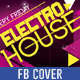 Electro House FB Cover