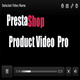PrestaShop Product Video Pro - CodeCanyon Item for Sale