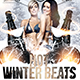 Winter Beats Flyers Template 3 Sizes Included - GraphicRiver Item for Sale