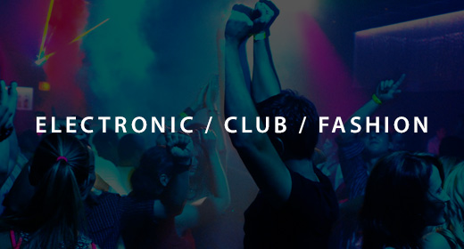 Electronic, Club, Fashion