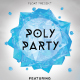 Poly Party Flyer Template - GraphicRiver Item for Sale