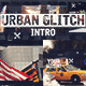 Urban Glitch Intro - VideoHive Item for Sale
