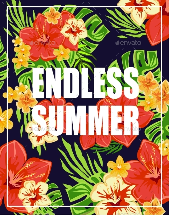 Tropical Background With Endless Summer Lettering - Flowers & Plants Nature