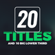 20 Titles & Big Lower 3rd - VideoHive Item for Sale