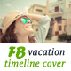 Vacation Facebook Cover - GraphicRiver Item for Sale