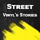 Vinyl's Street Stories