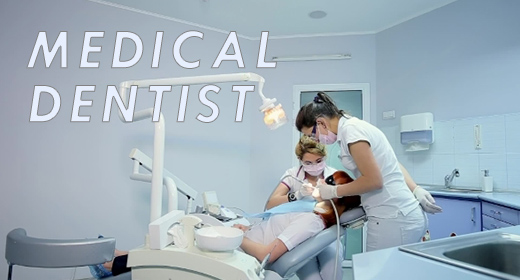 Medical Dentist
