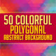 50 Colorful Polygonal Abstract Background - GraphicRiver Item for Sale