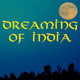 Dreaming Of India