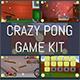 Crazy Pong Game Kit - GraphicRiver Item for Sale