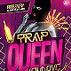 Trap Queen Party Flyer - GraphicRiver Item for Sale