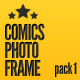 Comics Photo Frame Pack 1 - GraphicRiver Item for Sale