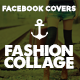 Facebook Timeline Covers - Fashion Collage - GraphicRiver Item for Sale