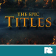 The Epic Titles - VideoHive Item for Sale