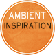 Ambient Inspiration