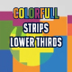 Colorful Stripes Lower Thirds - VideoHive Item for Sale