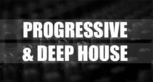 Progressive & Deep House EDM
