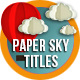 Paper Sky Titles - VideoHive Item for Sale