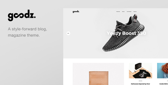 Goodz Magazine – A Responisve Blog / Magazine WordPress Theme