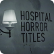 Hospital Horror Titles - VideoHive Item for Sale