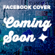 Facebook Timeline Cover - Coming Soon - GraphicRiver Item for Sale