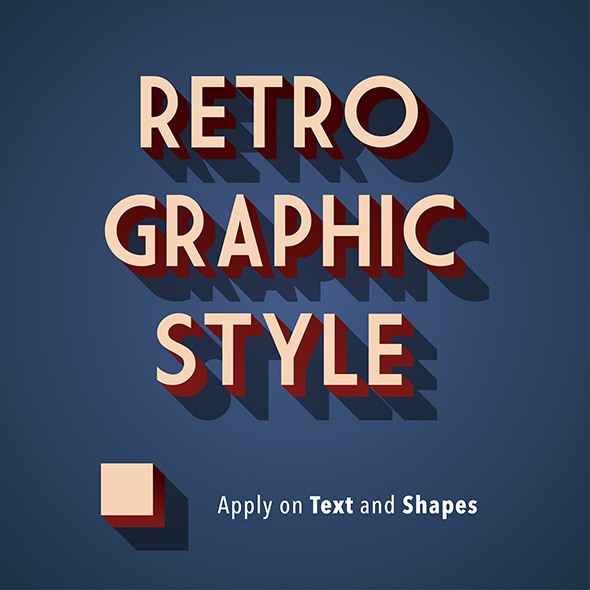 Retro Graphic Style - Styles Illustrator