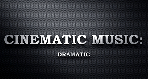 Cinematic Music - Dramatic