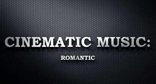 Cinematic Music - Romantic