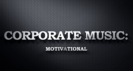 Corporate Music - Motivational