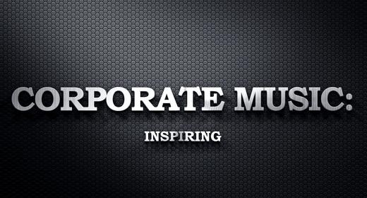 Corporate Music - Inspiring