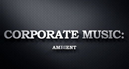 Corporate Music - Ambient