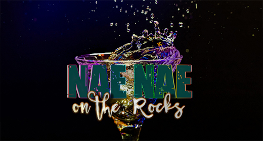 Nae Nae On The Rocks - My Gay Ass Blog
