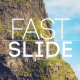 Fast Slide - VideoHive Item for Sale