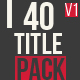 40 Title Animation Pack - VideoHive Item for Sale