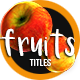 Fruits Titles - VideoHive Item for Sale