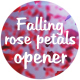 Falling rose petals opener - VideoHive Item for Sale