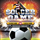 Soccer Game Flyer - GraphicRiver Item for Sale