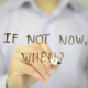 If Not Now, When ? - VideoHive Item for Sale