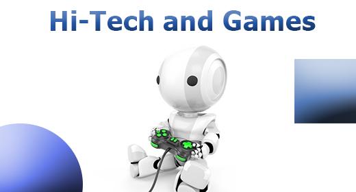 Hi-Tech and Games