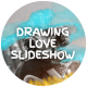 Drawing Love Slideshow - VideoHive Item for Sale