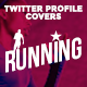 Twitter Profile Covers - Running - GraphicRiver Item for Sale