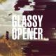 Glassy Opener - VideoHive Item for Sale