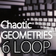 Chaotic Geometries 2 Loop Pack - VideoHive Item for Sale
