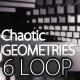 Chaotic Geometries 2 Loop Pack - VideoHive Item for Sale
