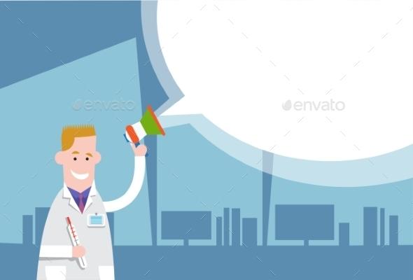 Medical Doctor Holds Megaphone - Health/Medicine Conceptual